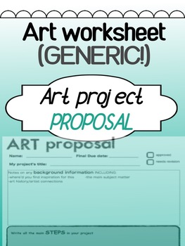 Art - Proposal Worksheet - GENERIC!