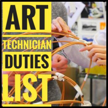Art. Checklist of Duties for an Art Technician.
