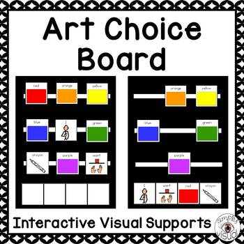Art Choice Board with Interactive Visual Supports FREEBIE