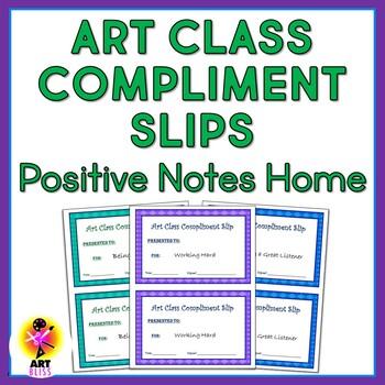 Art Class Compliment Slips - Positive Notes Home