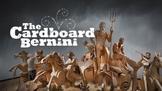 Art Class Movie Guide:  The Cardboard Bernini