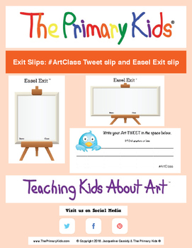 Art Class Tweet and Easel Exit response sheets