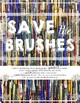 Art Classroom Decoration: Save the Brushes Poster