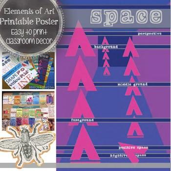 Space, Elements of Art Printable Poster: Visual Art Classroom Decor