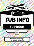 Art Classroom Substitute Information Customizable Flip Book