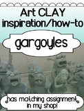 Art - Clay Project - Gargoyle Sculpture Inspiration/HOW-TO Powerpoint