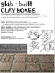 Art - Clay Project - Clay Boxes - includes rubric