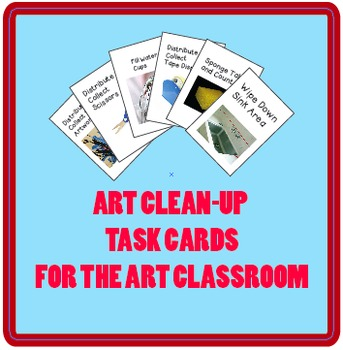 Art Cleanup Task Cards for the Art Classroom