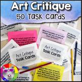 Art Critique, 50 Task Cards for Discussing Historical & Student Artworks