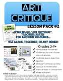 Art Critique Lesson Pack 2...  POWERPOINT with Objectives