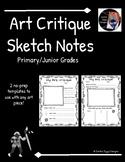 Art Critique Sketch Notes- Primary/Junior (Series 1)- 2 Templates