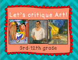Art Critique of Famous Artworks-3rd-12th Grade