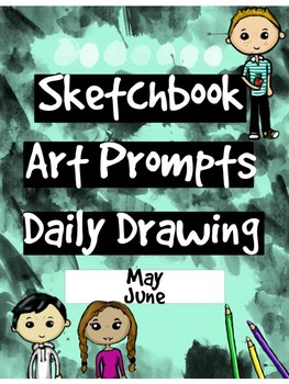 Art - Daily Drawing Sketchbook Journal Prompts MAY & JUNE