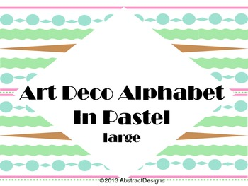 Art Deco Alphabet in Pastels (large)