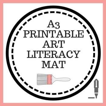 Art & Design Literacy Mat with vocabulary and tips for writing about art