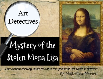 Art Detectives: Mystery of the Stolen Mona Lisa by ...