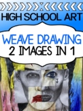 Art drawing project for high school - Weave Drawing (2 ima