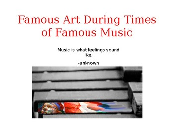 Art During Famous Periods of Music