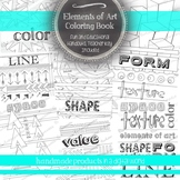 Elements of Art Coloring Book Posters and Worksheets for Visual Arts Classroom