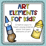 Art Elements for Kids