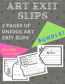 Art Exit Slip Bundle - Name, Date, Class, Answer Space