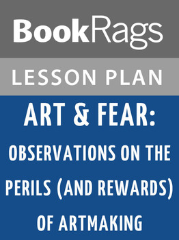 Art & Fear: Observations on the Perils (and Rewards) of Artmaking Lesson Plans