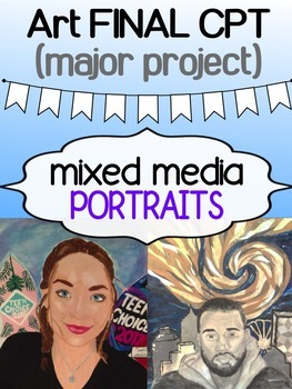 Art - Final major Project - Mixed Media Portraits (complete package)