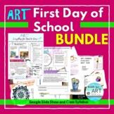 Art First Day of School BUNDLE