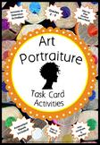 Art Focus Portraiture ~ Task Cards Grade: 2-9 ~ Detailed & Easy Prep!!!