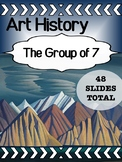 Art - Art History Lesson -The Group of Seven