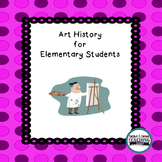 Art History for Elementary School Students