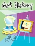 Art History 27 week High School Curriculum