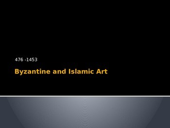 Art History (Byzantine and Islamic)