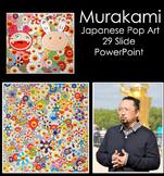 Japanese Pop Art:Murakami PowerPoint