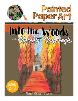 Art History Lessons: Vincent Van Gogh - Into the Woods Fall Lesson