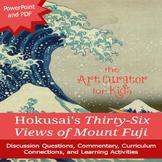 Art History PowerPoint - Japanese Art - Hokusai's 36 Views of Mount Fuji