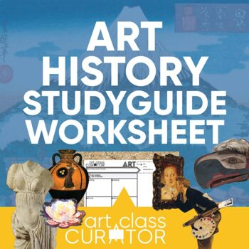 Art History Student Study Guide Worksheets by The Art Curator for ...