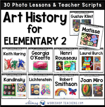 Art History for Elementary 2 - 30 Lessons for Famous Artists