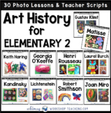 Art History for Elementary 2 Bundle - 30 Famous Artists Ar