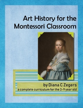 Art History for the Montessori Classroom - Textbook Bundle