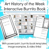 Art History of the Week Interactive Burrito Book High School Visual Arts Lessons