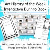 Art History of the Week Interactive Burrito Book High Scho