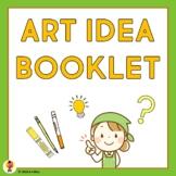 Art Ideas Booklet