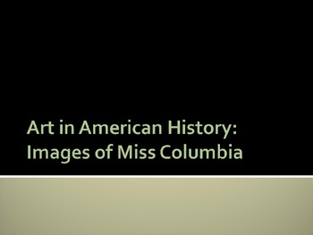 Art In American History: Images of Miss Columbia