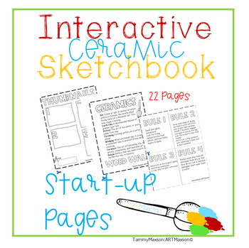 Art Interactive Notebook / Sketchbook Ceramics Back to School Start Up Pages