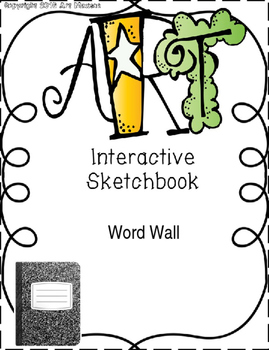 Art Interactive Notebook / Sketchbook Word Wall Page