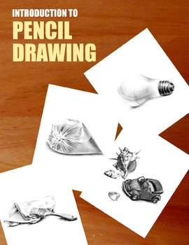 Art: Introduction to Pencil Drawing