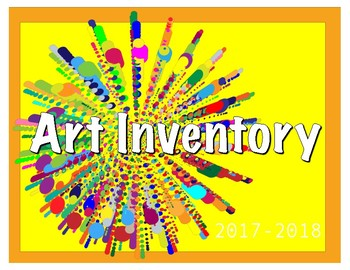Art Inventory- your easy go-to-list to always know your stock of art supplies!