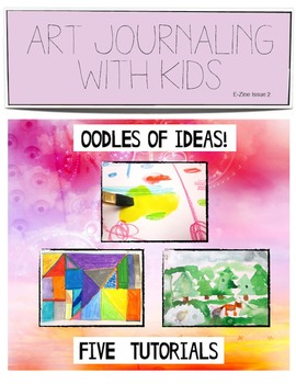 Art Journaling with Kids #2:  A Zine with 5 Tutorials