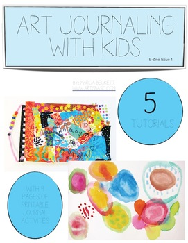 Art Journaling with Kids Tutorials E-Zine